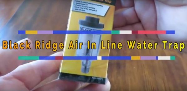 BlackRidge Air Inline Water Trap for Spray Painting Guns Review.